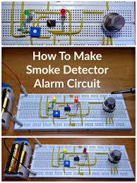 diy engineering projects how to make smoke detector alarm circuit circuits smoking and