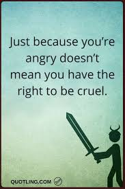 Just Because I Love You Quotes by 23 Best Anger Quotes Images On Pinterest Anger Quotes Anger