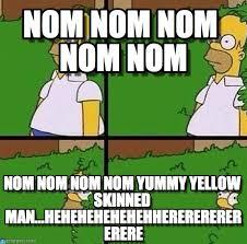 Nom Nom Nom Meme - nom nom nom nom nom homer meme on memegen