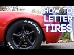 how to letter your tires youtube