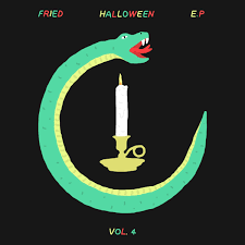 fried halloween ep iv fried records