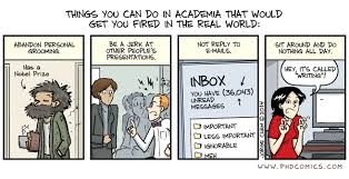 phd comics things you can do in academia that would get you fired