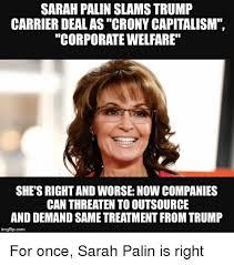 Sarah Palin Memes - sarah palin slams trump carrier dealascrony capitalism corporate