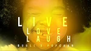 bugle u0026 popcaan live love laugh audio youtube