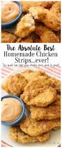 the best homemade chicken strips ever butter with a side of