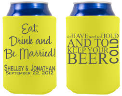 popular wedding sayings our most popular wedding sayings on one koozie sided