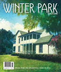 winter park magazine summer 2017 by digitalissue issuu