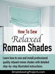 how to sew a relaxed roman shade e book u2013 simple sewing projects