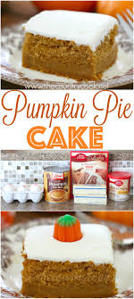 pumpkin pie cake recipe from the country cook so moist and