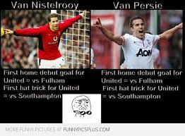 Van Persie Meme - van nistelrooy and van persie funny pictures