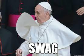 Pope Meme - the dopest pope francis memes on the internet gizmodo australia
