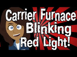 carrier furnace blinking yellow light carrier furnace blinking red light youtube