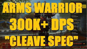 Bajheera Legion Arms Warrior Talent Guide Pve Pvp Bajheera Arms Warrior 300k Dps Cleave Spec 3v3 Arena