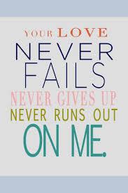 best 25 love never fails lyrics ideas on pinterest your love