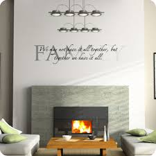 Together We Have It All Wall Quote Family Wall Decals - Family room wall quotes