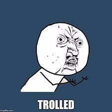 Trolled Meme - y u no meme imgflip