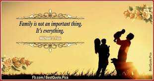 family is not an important thing quote pics quote pics