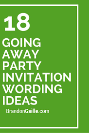 going away party invitations 18 going away party invitation wording ideas party invitations