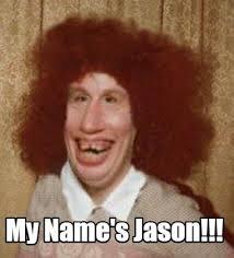 Meme Jason - meme maker my names jason
