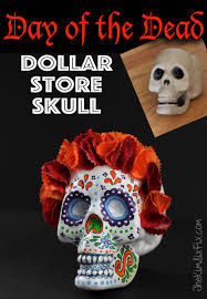 day of the dead dollar store skull the six fix