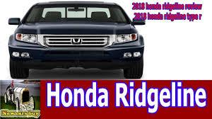 2018 honda ridgeline review 2018 honda ridgeline type r new