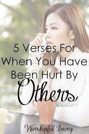 Scriptures Of Comfort And Peace 5 Verses For When You Have Been Hurt By Others Worshipful Living