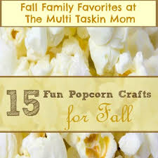 Simple Crafts For Home Decor Best 25 Popcorn Crafts Ideas On Pinterest Harvest Crafts Kids
