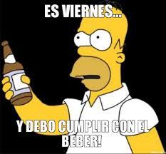 Meme Viernes - memes de viernes fiesta y bebidas humor taringa