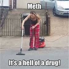 Tweaker Memes - tweakers suck say no to meth home facebook