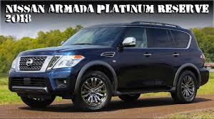 nissan armada 2017 vs 2018 new 2018 nissan armada platinum reserve top of the range full size