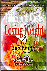 efficient diets for losing weight new beginning book discover