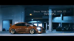 widebody wrx shivy u0027s wide body u002715 wrx sti funky 4k youtube