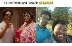 Norbit Memes - the real norbit and rasputia meme on me me
