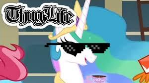 Bronies Meme - mlp thug life meme xddddddd youtube