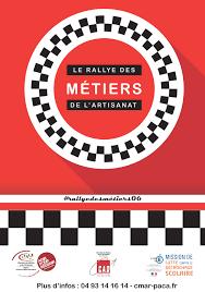 chambre des metiers alpes maritimes cinquième édition du rallye des métiers entrez dans la course