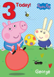 peppa pig birthday age 3 peppa pig george pig birthday card