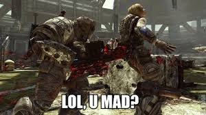 Gears Of War Meme - the puzzling anger of online gamers and gears of war 3 beta