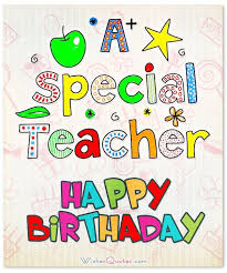 birthday greetings card message for dear teacher image wall4k com