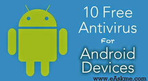 best antivirus for android phone best free antivirus for android mobiles and tablets