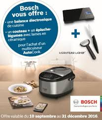 de cuisine bosch bosch vous offre 1 balance électronique de cuisine 1 couteau 1