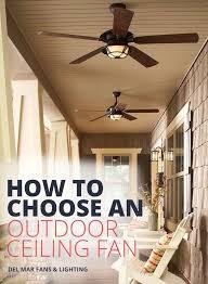 best outdoor patio fans indoor ceiling fans vs outdoor ceiling fans a where to use guide