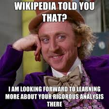 Wikipedia Meme - wikipedia told you that i am looking forward to learning more about