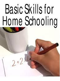 98749878 basic skills for homeschooling homeschooling curriculum