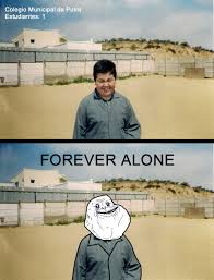 Forever Alone Know Your Meme - image 83332 forever alone know your meme