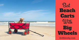 Rolling Beach Chair Cart Best Beach Carts Rolling Big Wheels And Folding