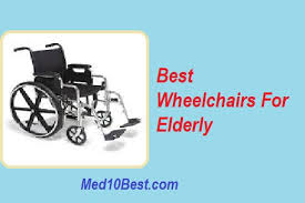 Motorized Chairs For Elderly Top 10 Best Wheelchairs For Elderly 2018 Buyer U0027s Guide