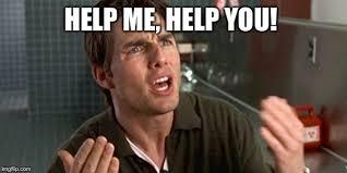 Help Me Help You Meme - help me help you memes imgflip