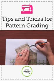 pattern grading easy tips and tricks to pattern grading commercial change and patterns
