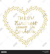 kindness quotes confetti motivational words gold confetti vector u0026 photo bigstock
