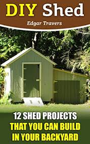Diy Shed Free Plans by 98 Free Shed Plans And Free Do It Yourself Building Guides Diy